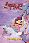 Adventure Time Original GN Vol. 10 Ooorient Express