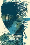 These Savage Shores #2 (3rd Printing)