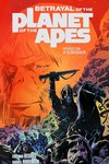Betrayal of the Planet of the Apes TPB