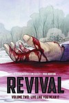 Revival TPB Vol. 02 Live Like You Mean It