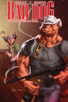 Bad Dog TPB Vol. 01 In The Land Of Milk And Honey