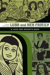 Love & Rockets Library Gilbert GN Vol 04 Luba &Family