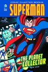 DC Super Heroes Superman Yr TPB Planet Collector