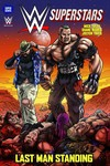 WWE Superstars Ongoing TPB Vol. 04 Last Man Standing