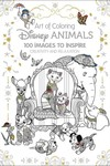 Art Of Coloring Disney Animals HC