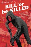 Kill Or Be Killed TPB Vol. 02
