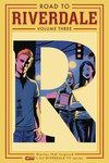 Road To Riverdale TPB Vol. 03