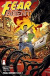Fear Agent Final Ed TPB Vol 02