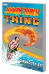 Human Torch and Thing TPB Strange Tales Complete Collection