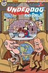 Underdog & Pals #1 (Gallant Commander McBragg Cover)