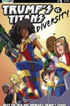 Trumps Titans vs Diversity #1 (New Team Cover)