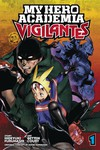 My Hero Academia Vigilantes GN Vol 01