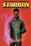 Weeknd Presents Starboy #1 (2nd Printing)