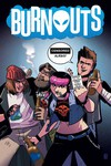 Burnouts #1 (Cover B CBLDF Charity Variant Censored)