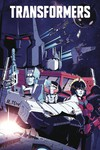 Transformers Vol 1 - The World in Your Eyes HC