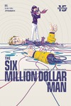 Six Million Dollar Man #5 (Cover A - Walsh)