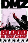 DMZ TPB Vol. 06 Blood in the Game