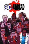 Night of the 80s Undead TPB