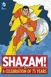 Shazam A Celebration Of 75 Years HC