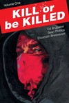 Kill or be Killed TPB Vol. 01