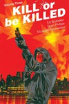 Kill or Be Killed TPB Vol 03