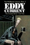 Ted Mckeever Library HC Vol. 02 Eddy Current