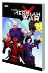 X-Force Cable: Messiah War TPB