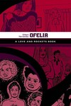 Love & Rockets Library Gilbert GN Vol 05 Ofelia