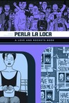 Love & Rockets Library Jaime GN Vol 03 TPB Perla La Loca (New Printing)