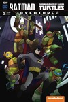 Batman Teenage Mutant Ninja Turtles Adventures #2 (of 6) (Subscription Variant B)