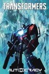 Transformers Autocracy Trilogy TPB