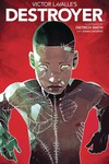 Victor Lavalle Destroyer TPB