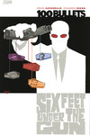 100 Bullets TPB Vol. 06: Six Feet Under the Gun