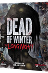 Dead of Winter The Long Night (Stand-Alone or Expansion)