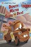Deputy Mater Saves the Day Little Golden Book