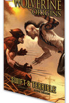 Wolverine Origins TPB Vol. 3 - Swift and Terrible