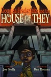 Douglas Fredericks and the House of They HC