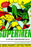 Supermen First Wave of Heroes (1939-41) GN Curr Printing