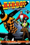 Airboy & Airfighters TPB Dangerous Liaisons