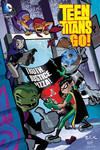 Teen Titans Go Truth Justice and Pizza TPB