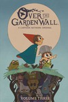 Over the Garden Wall Ongoing TPB Vol 03