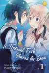 Tropical Fish Yearns for Snow GN Vol 01
