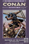 Chronicles of Conan Volume 08: Brothers of the Blade and Other Stories TPB