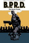 B.P.R.D. Vol. 05: The Black Flame TPB