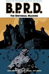 B.P.R.D. Vol. 06: The Universal Machine TPB