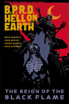 B.P.R.D. Hell on Earth Volume 9 - The Reign of the Black Flame TPB