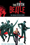 Fifth Beatle: The Brian Epstein Story HC