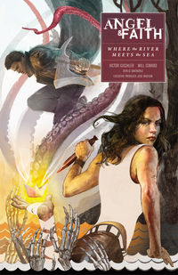 Angel and Faith: Season Ten Vol. 1 Where the River Meets the Sea TPB - nick & dent