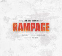 Art and Making of Rampage HC