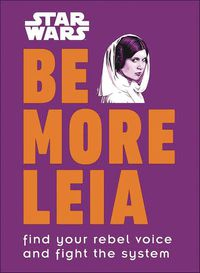 Star Wars Be More Leia HC